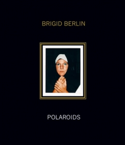 Brigid Berlin: Deluxe Edition