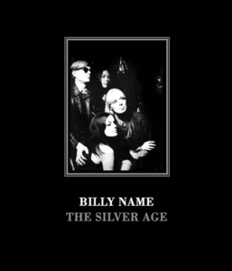Billy Name: The Silver Age: Deluxe Edition