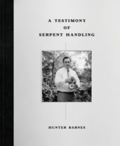 A Testimony of Serpent Handling - Deluxe  Edition